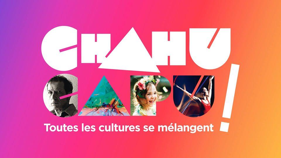 CHAHU CAPU – 29 et 30 Juin
