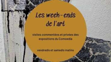 Les Week-ends de l'Art au Comoedia